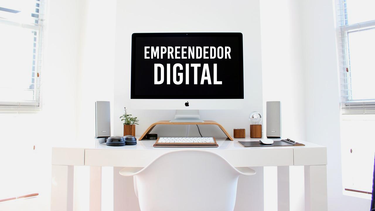 O que é um Empreendedor Digital de Sucesso? Quanto Ganha no Brasil?