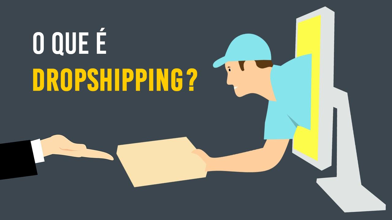 O Que é Dropshipping? Entenda Como Funciona e Como Começar